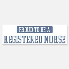 Proud to be a Registered Nurs Bumper Car Car Sticker