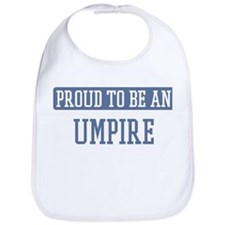 Proud to be a Umpire Bib