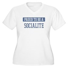 Proud to be a Socialite T-Shirt