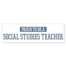 Proud to be a Social Studies Bumper Bumper Sticker
