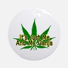 Me And My Ganja Ornament (Round)