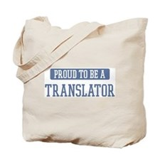 Proud to be a Translator Tote Bag