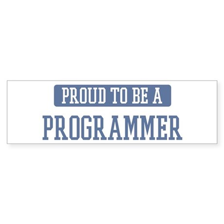 Proud to be a Programmer Bumper Sticker