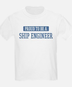 Proud to be a Ship Engineer T-Shirt