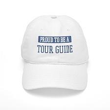 Proud to be a Tour Guide Baseball Baseball Cap