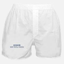 Proud to be a Sheet Metal Wor Boxer Shorts