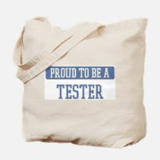 Proud to be a Tester Tote Bag