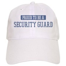 Proud to be a Security Guard Baseball Cap