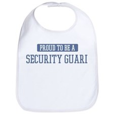 Proud to be a Security Guard Bib