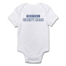 Proud to be a Security Guard Infant Bodysuit