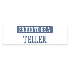 Proud to be a Teller Bumper Sticker (10 pk)
