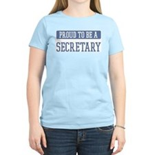Proud to be a Secretary T-Shirt