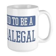 Proud to be a Paralegal Mug