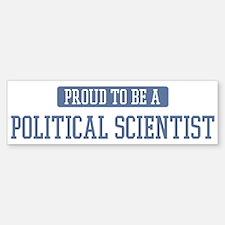 Proud to be a Political Scien Bumper Bumper Bumper Sticker