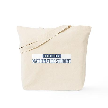 Proud to be a Mathematics Stu Tote Bag