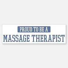 Proud to be a Massage Therapi Bumper Bumper Bumper Sticker