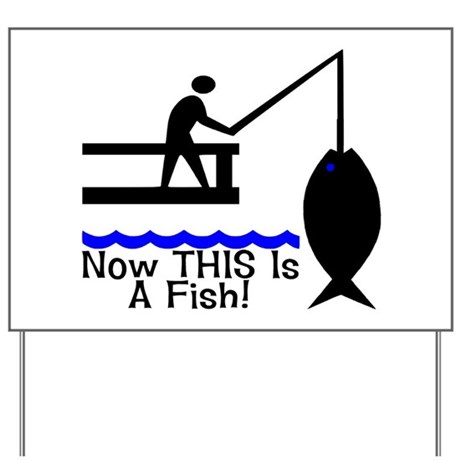 THIS Is A Fish Yard Sign