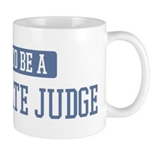 Proud to be a Magistrate Judg Mug