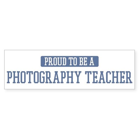 Proud to be a Photography Tea Bumper Sticker