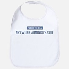 Proud to be a Network Adminis Bib