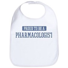Proud to be a Pharmacologist Bib