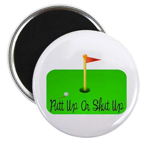 "Putt Up Or Shut Up 2.25"" Magnet (100 pack)"