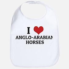 I Love Anglo-Arabian Horses Bib