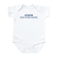 Proud to be a Peace Studies T Infant Bodysuit