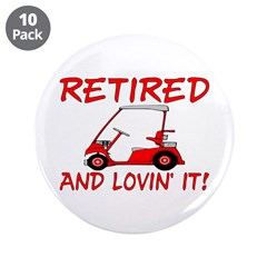 Retired And Lovin' It 3.5