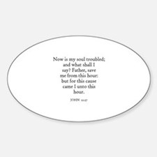 JOHN 12:27 Oval Decal