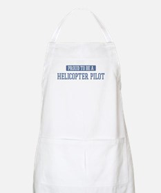 Proud to be a Helicopter Pilo BBQ Apron
