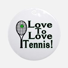 Love To Love Tennis Ornament (Round)
