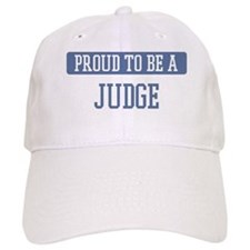 Proud to be a Judge Baseball Cap