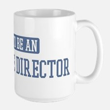 Proud to be a Executive Direc Mug