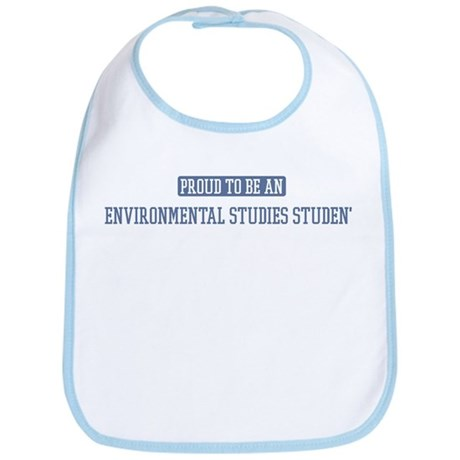 Proud to be a Environmental S Bib