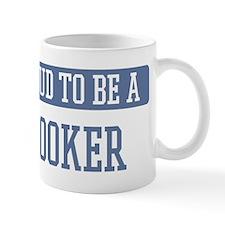 Proud to be a Hooker Small Small Mug