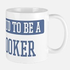 Proud to be a Hooker Small Small Mug