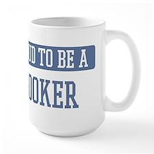 Proud to be a Hooker Mug