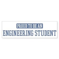 Proud to be a Engineering Stu Bumper Bumper Sticker