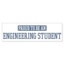 Proud to be a Engineering Stu Bumper Car Sticker