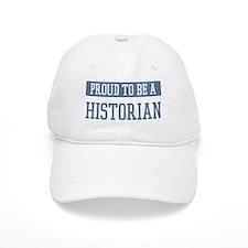 Proud to be a Historian Baseball Cap