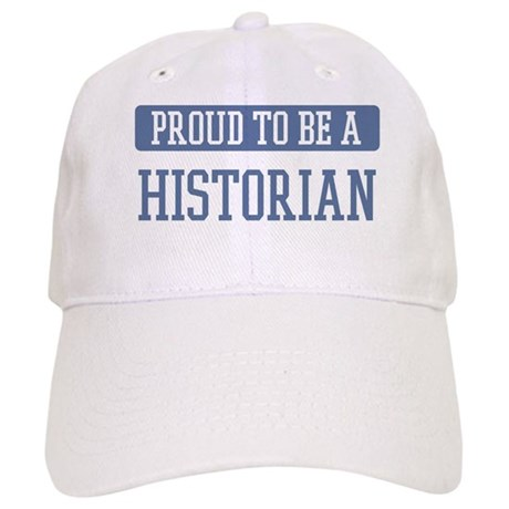 Proud to be a Historian Cap