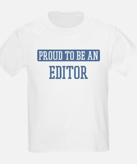 Proud to be a Editor T-Shirt