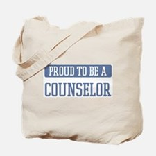 Proud to be a Counselor Tote Bag