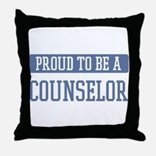 Proud to be a Counselor Throw Pillow