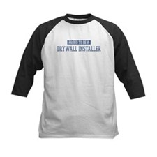 Proud to be a Drywall Install Tee