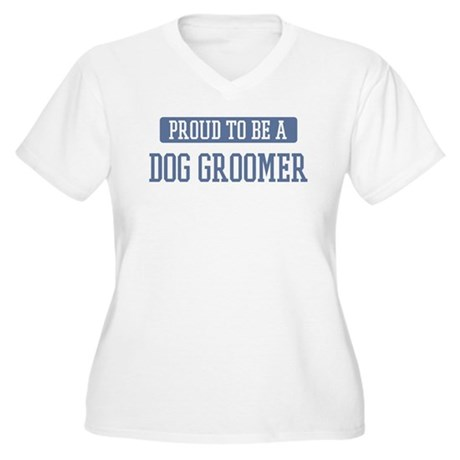 Proud to be a Dog Groomer Women's Plus Size V-Neck