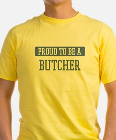 Proud to be a Butcher T
