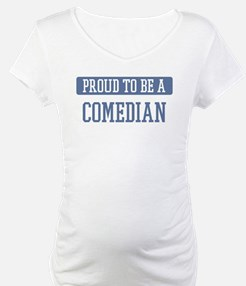 Proud to be a Comedian Shirt