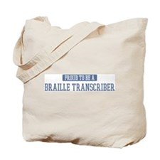 Proud to be a Braille Transcr Tote Bag